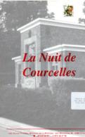La Nuit De Courcelles De Armand Deltenre Et Jean Louvet. Légion Wallonne Et Léon Degrelle à Charleroi. - Programma's