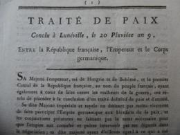 TRAITE DE PAIX CONCLU A LUNEVILLE 20 PLUVIOSE AN 9 EMPEREUR ET LE CORPS GERMANIQUE - Historical Documents