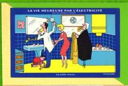 BUVARD & Blotting Paper : La Vie Heureuse Par L'Electricité : La Salle D'eau  Vue Par Jacques FAIZANT - Elektrizität & Gas