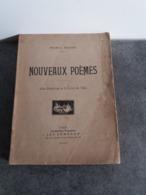 Nouveaux Poèmes - Les Chants De La Terre Et De L'eau - Par Maurice Boucher éditions Les Gémeaux 1921 - - Auteurs Français