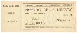 1000 LIRE CON MATRICE PRESTITO LIBERTÀ COMITATO TOSCANO LIBERAZIONE 1944 QFDS - [ 1] …-1946 : Regno