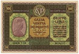 100 LIRE OCCUPAZIONE AUSTRIACA VENETO CASSA VENETA DEI PRESTITI 02/01/1918 BB+ - [ 3] Militärausgaben