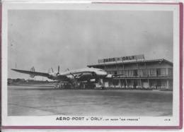 AERO-PORT D' ORLY - Avion  Un Avion AIR FRANCE - 1946-....: Era Moderna