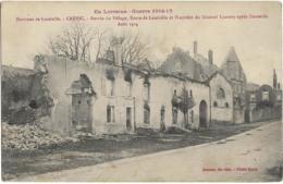 D54 - CREVIC-ENTREE DU VILLAGE ROUTE DE LUNEVILLE ET PROPRIETE DU GENERAL LYAUTEY APRES L'INCENDIE AOÛT 1914-GUERRE 1914 - Francia