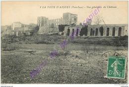 84. LA TOUR D'AIGUES . Vue Générale Du Chateau . - La Tour D'Aigues