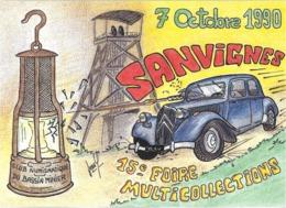 BOURSE SALON CARTE POSTALE SANVIGNES 71 SAÔNE-ET-LOIRE 1990  LAMPE MINEUR AUTOMOBILE TRACTION CITROËN - Borse E Saloni Del Collezionismo