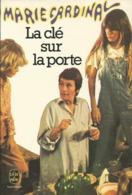LIVRE DE POCHE 4213 MARIE CARDINAL - LA CLE SUR LA PORTE - Livres, BD, Revues