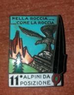 ALPINI 11° Val Tagliamento Gruppo Da Posizione Spilla Marcata Granero Pieve Tesino TN Anni '50 - Italië
