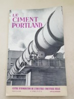 LE CIMENT PORTLAND Fabrication - Cultural