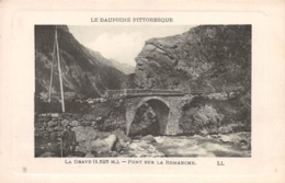 LA GRAVE - PONT SUR LA ROMANCHE ~ AN OLD POSTCARD #99314 - France