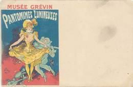 LD Musée Grévin, Pantomines Lumineuses, Signée Chéret - Werbepostkarten