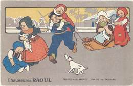 B Chaussures Raoul, Petits Hollandais, Partie De Traineau - Werbepostkarten