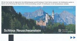 BRD Hohenschwangau Eintrittskarte 2014 Schloss Neuschwanstein Ludwig II. - Eintrittskarten