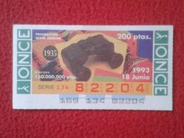 CUPÓN ONCE 1993 LOTTERY LOTERIE SPAIN BLIND LOTERÍA PRISMÁTICOS OIGEE BERLÍN 1935 BINOCULARS PRISMATIC FERNGLAS JUMELLE - Billetes De Lotería