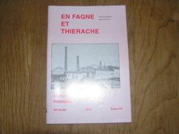 EN FAGNE ET THIERACHE N° 174 Régionalisme Guerre Scolaire Industrie Céramique Terres Plastiques Baileux Bourlers Archers - Cultural