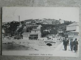 L' ESTAQUE            VALON DE RIAUX - L'Estaque