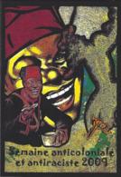 CPM Banania Semaine Anticoloniale Et Antiraciste Par Jihel Tirage Limité En 30 Exemplaires Numérotés Signés 2009 - Advertising