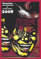 CPM Banania Semaine Anticoloniale Et Antiraciste Par Jihel Tirage Limité En 30 Exemplaires Numérotés Signés 2008 - Advertising