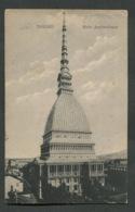 TORINO - MOLE ANTONELLIANA - VIAGGIATA CON AFFRANCATURA 1915 - ANGOLI ROVINATI - 081 - Places