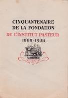 Document Du Cinquantenaire Fondation Institut Pasteur 1938 Ed. Labo Corbière - Historische Documenten