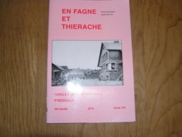 EN FAGNE ET THIERACHE N° 191 Régionalisme Douane Douanier Contrebandiers Fraudeurs Puisatiers Scourmont Briqueteries - Cultural