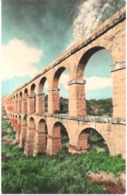 POSTAL  TARRAGONA  - CATALUNYA  - ACUEDUCTO ROMANO - Tarragona