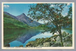 UK.- LOCH LEVEN, LOKING TOWARDS THE PAP OF GLENCOE. SCHOTLAND. Ongelopen. - Schotland