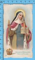 Die Cut,   - Sainte Hédwidge -  Reine De Pologne Holy Card, Santini, Image Pieuse - Images Religieuses