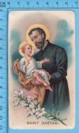 Priere Et Image,   - Saint Gaétan -   Holy Card, Santini, Image Pieuse - Images Religieuses