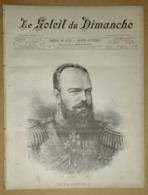 Le Soleil Du Dimanche 31/08/1890 Le Tsar Alexandre III - Oscar III - Armée Russe - Le Sultan Du Maroc - Chemins De Fer - Journaux - Quotidiens