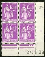 N° 371. Coin Daté Du 23/1/39. Bloc De Quatre Du 1fr 40 Lilas Type PAIX - Coins Datés