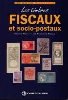 LES TIMBRES FISCAUX ET SOCIO POSTAUX FRANCE MONACO CATALOGUE 2012 - Frankrijk