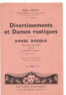 Danse Basque, Divertissements, Rustiques, 4 Pages Pour Décor, 3 Pour Partition, 1 Pour Figures, Berger, Artzana - Musique Folklorique