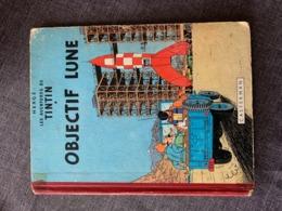 TINTIN   HERGE  OBJECTIF LUNE 1955 - Libros, Revistas, Cómics