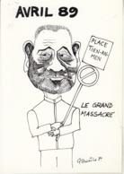 AVRIL 89 - LE GRAND MASSACRE  Illustration De Gaston TOURAINE Caricature Politique - Events