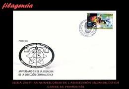 CUBA SPD-FDC. 2018-19 55 ANIVERSARIO DE LA DIRECCIÓN CRIMINALÍSTICA DE LA POLICÍA NACIONAL - FDC