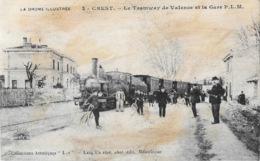Crest (Drôme) Le Tramway De Valence Et La Gare P.L.M. Collection Lux, Edition Lang Fils - Carte N° 3 - Crest