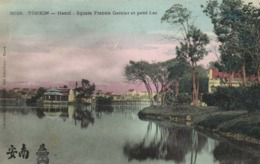 Tonkin HANOI Square Grancis Garnier Et Prtit Lac Colorisé RV - Viêt-Nam