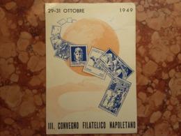 REPUBBLICA - Marcofilia - III° Convegno Filatelico Napoli 1949 + Spese Postali - 6. 1946-.. Republic
