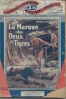 Voyages Lointains Aventures Etranges  - La Marque Des Deux Tigres De 1928 - Andere