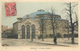 CPA 76 Seine Maritime Elbeuf Cirque Théâtre - Elbeuf