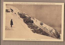CPA 84 - MONT VENTOUX - Environs De CARPENTRAS - Les Escarpements De La Face Nord Du Mont-Ventoux - TB PLAN Neige - France