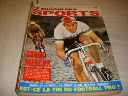 MIROIR Des SPORTS 1231 11.04.1968 VELO PARIS ROUBAIX MERCKX DOSSIER FOOTBALL PRO - Sport