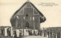 Missions Des Pères Blancs OUGANDA  Pélerinage à La Chapelle De La Sainte Vierge   RV - Uganda