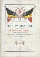MARCINELLE : Fête Patriotique - Remise Drapeau Combattants 14-18 - Octobre 1919 - TRES RARE DOCUMENT - Programmes