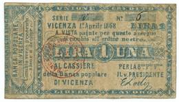 1 LIRA BIGLIETTO FIDUCIARIO BANCA POPOLARE DI VICENZA 01/04/1868 BB - [ 1] …-1946 : Regno