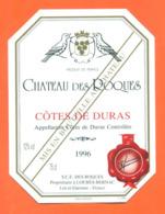 étiquette De Vin Cotes De Duras Chateau Des Roques 1996 à Loubès Bernas - 75 Cl - Vin De Pays D'Oc