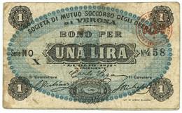1 LIRA FIDUCIARIO SOCIETÀ DI MUTUO SOCCORSO DEGLI OPERAI DI VERONA 01/07/1871 BB - [ 1] …-1946 : Regno