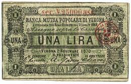 1 LIRA BIGLIETTO FIDUCIARIO BANCA MUTUA POPOLARE DI VERONA 01/11/1870 BB+ - [ 1] …-1946 : Regno