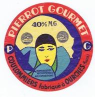 Ancienne étiquette Fromage Coulommiers  PIERROT GOURMET  Frabriqué à OURCHES (Meuse) - Kaas